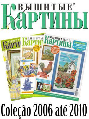 http://www.artmanuais.com.br/revistas/Vyshitye_kartiny/Vyshitye_Kartiny2006ate2010.jpg